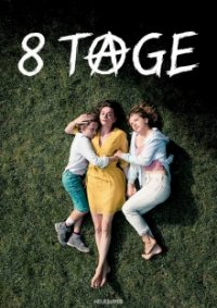 8 Tage Cover, Poster, Blu-ray,  Bild