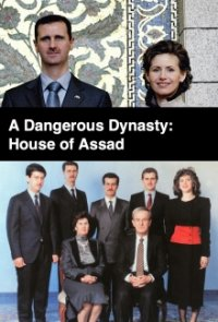 Cover A Dangerous Dynasty: House of Assad, TV-Serie, Poster