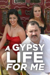 Cover A Gypsy Life for Me, TV-Serie, Poster