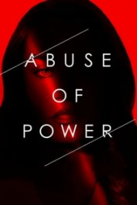 Cover Abuse of Power, Poster