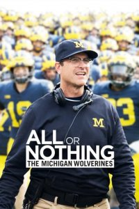 Cover All or Nothing: The Michigan Wolverines, Poster