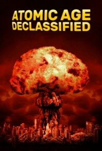 Cover Atomic Age Declassified, Poster