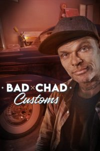 Cover Bad Chad Customs, TV-Serie, Poster