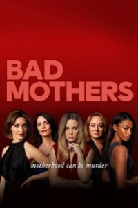 Bad Mothers Cover, Poster, Blu-ray,  Bild