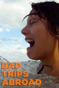 Bad Trips Abroad Cover, Poster, Blu-ray,  Bild