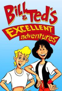 Poster, Bill and Teds Excellent Adventures Serien Cover