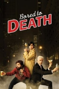 Bored to Death Cover, Online, Poster