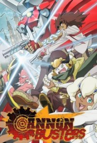 Cover Cannon Busters, TV-Serie, Poster