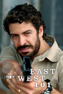 Cover East West 101, TV-Serie, Poster