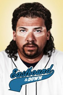 Cover Eastbound & Down, TV-Serie, Poster