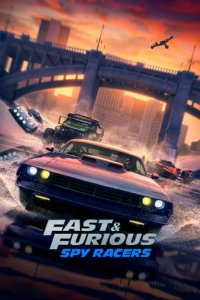 Cover Fast & Furious Spy Racers, Fast & Furious Spy Racers