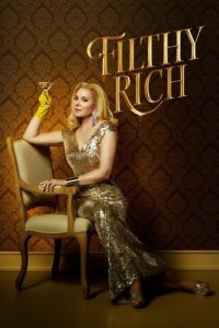 Filthy Rich Cover, Stream, TV-Serie Filthy Rich