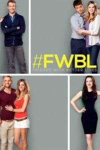 Friends with Better Lives Cover, Poster, Friends with Better Lives DVD