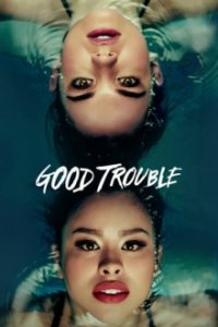 Good Trouble Cover, Stream, TV-Serie Good Trouble