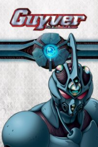 Guyver: The Bioboosted Armor Cover, Stream, TV-Serie Guyver: The Bioboosted Armor