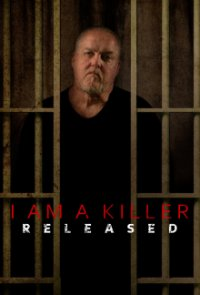 Cover I Am A Killer: Released, TV-Serie, Poster