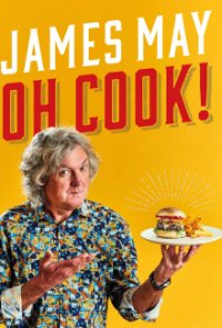 Cover James May: Oh Cook!, TV-Serie, Poster