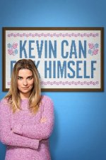 Cover Kevin Can F**k Himself, Poster Kevin Can F**k Himself
