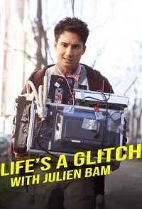 Poster, Life's a Glitch with Julien Bam Serien Cover