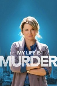 Cover My Life Is Murder, My Life Is Murder
