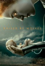 Cover Raised By Wolves (2020), Poster Raised By Wolves (2020)