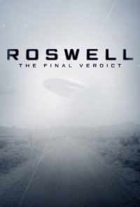 Cover Roswell: The Final Verdict, Roswell: The Final Verdict
