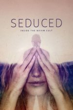 Cover Seduced: Inside the NXIVM Cult, Poster Seduced: Inside the NXIVM Cult