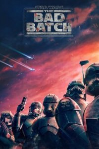 Cover Star Wars: The Bad Batch, Star Wars: The Bad Batch