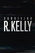 Cover Surviving R. Kelly, Poster Surviving R. Kelly