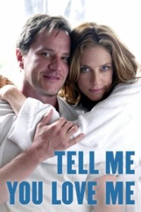 Cover Tell Me You Love Me, Poster
