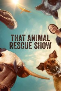 Cover That Animal Rescue Show, That Animal Rescue Show