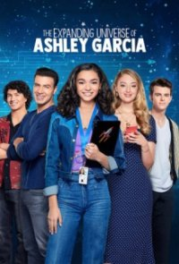 Cover The Expanding Universe of Ashley Garcia, The Expanding Universe of Ashley Garcia