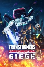 Cover Transformers: War for Cybertron, Poster Transformers: War for Cybertron