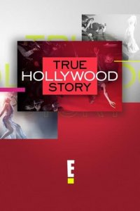 Cover True Hollywood Story (2019), True Hollywood Story (2019)