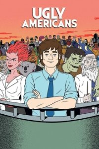 Ugly Americans Cover, Poster, Ugly Americans DVD