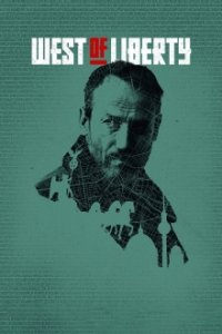 West of Liberty Cover, Poster, West of Liberty DVD