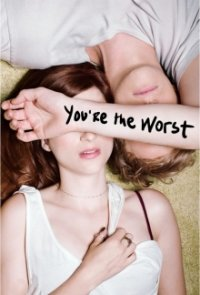Cover You're the Worst, You're the Worst